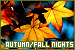 Nights: Autumn/Fall